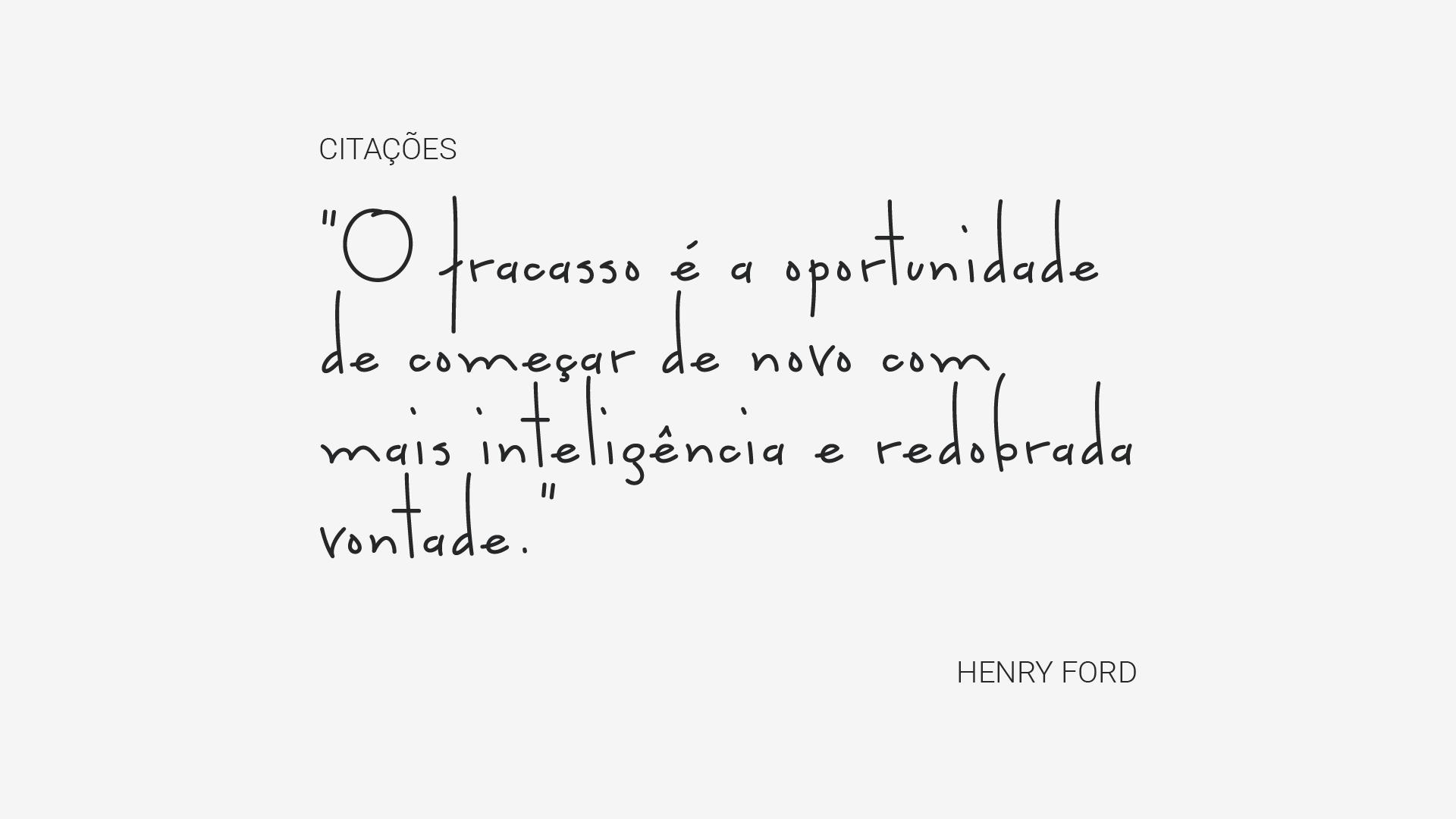 Henry Ford Citações E Frases Que Você Precisa Conhecer 4ed